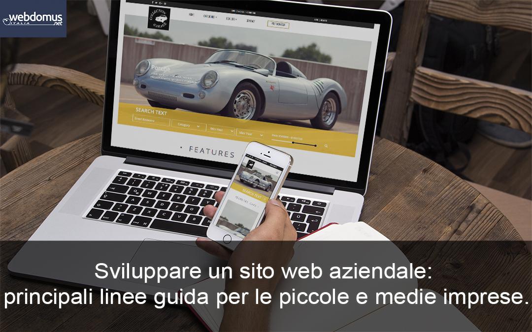 Sviluppare un sito web aziendale: principali linee guida per le piccole e medie imprese