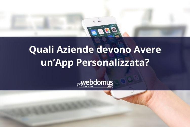 Quali Aziende devono Avere un'App Personalizzata