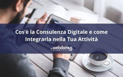 Cos'è la Consulenza Digitale e come Integrarla nella Tua Attività