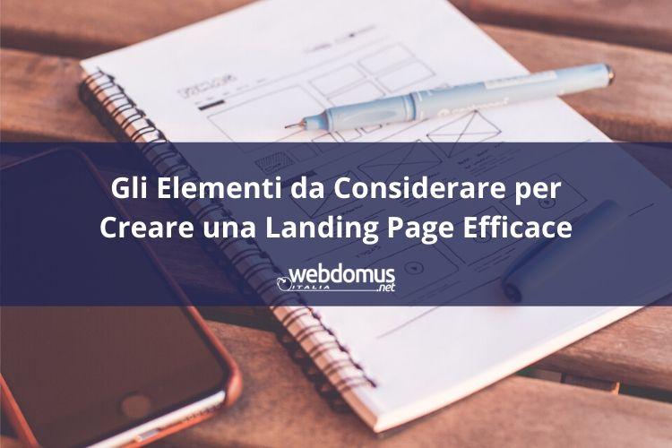 Gli Elementi da Considerare per Creare una Landing Page Efficace