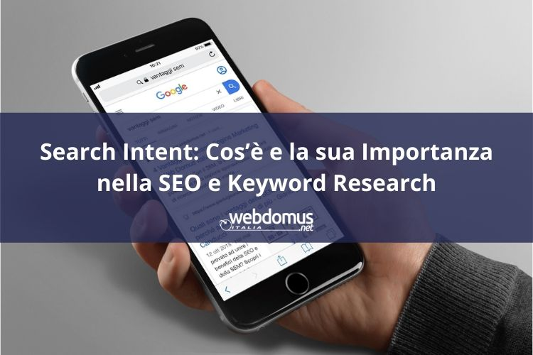 Search Intent: Cos'è e la sua Importanza nella SEO e Keyword Research